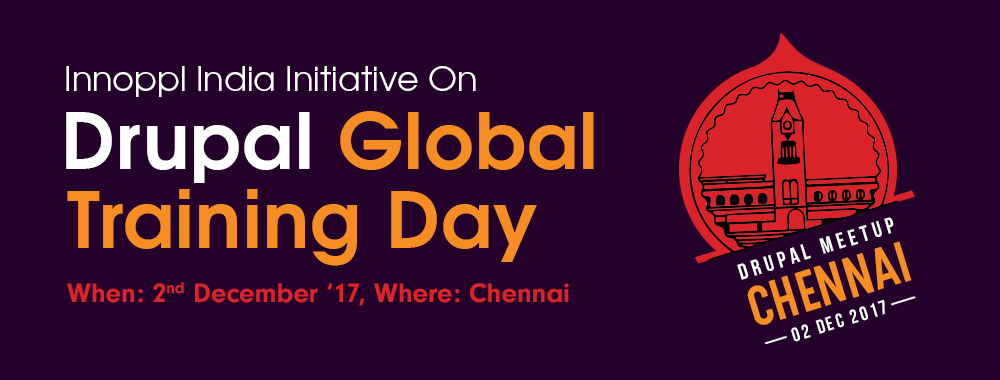 Drupal Global Training Day In Chennai - 2nd December 2017
